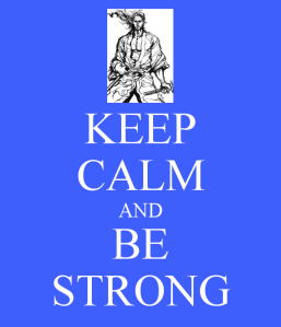 keep-calm-and-be-strong-941